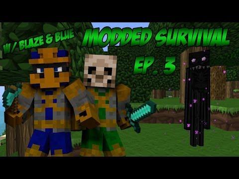 """Minecraft: Modded Survival """"ENDER DADDY"""" w/ Blaze & Blue [Ep. 3]"""
