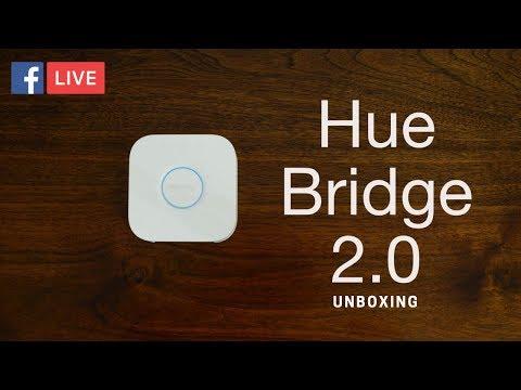 Philips Hue Bridge 2.0 Live Unboxing
