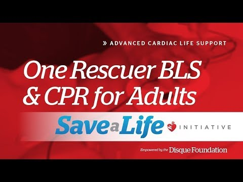 One Rescuer BLS - 3e. One Rescuer BLS and CPR for Adults, Advanced Cardiac Life Support (2019)