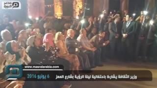 مصر العربية |  وزير الثقافة يشارك باحتفالية ليلة الرؤية بشارع المعز