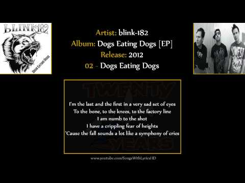 blink-182 - Dogs Eating Dogs [EP] FULL ALBUM (HD & Lyrics)