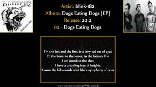 blink-182 - Dogs Eating Dogs [EP] FULL ALBUM (HD & Lyrics)