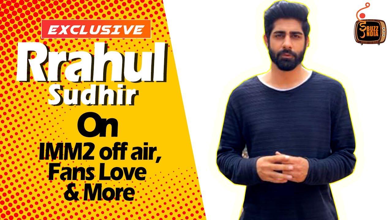 Download Ishq Me Marjawan 2   Vansh Aka Rrahul Sudhir On IMM2 Off Air, Fans Support & Love & More