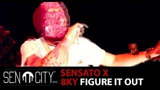 Sensato & 8ky - Figure It Out (Video Oficial)