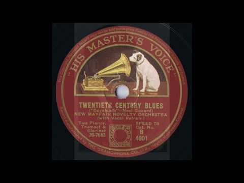 TWENTIETH CENTURY BLUES - Al Bowlly with New Mayfair Novelty Orchestra