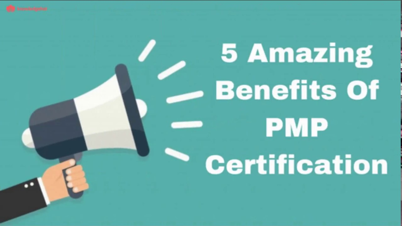 5 Amazing Benefits Of A Pmp Certification Advantages Of Being A