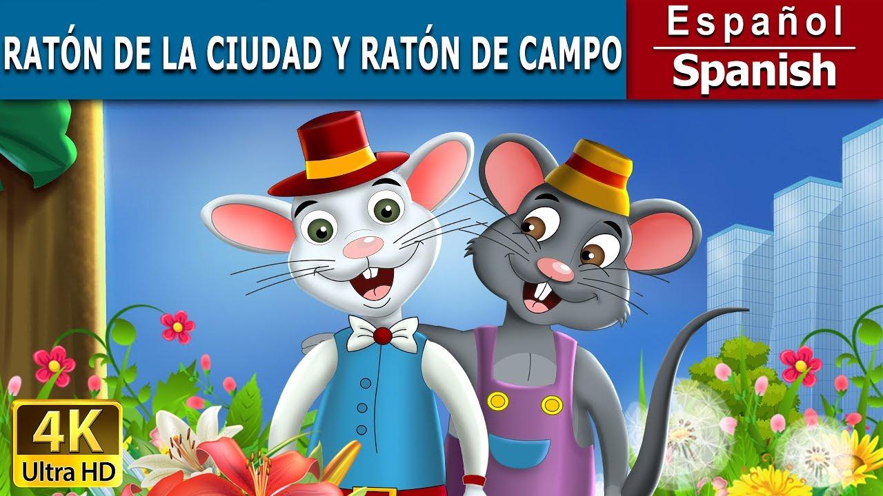 El Raton De Campo Y Raton De Ciudad Cuentos Para Dormir 4k Uhd