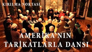 Amerikadaki Müslüman Tarikatlar-Kırılma Noktası