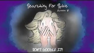 "Searching for Sylvie - Episode 8: ""Don't Google It!"""