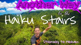 Another way to the Haiku Stairs | Stairway to Heaven | Hawaii Adventure