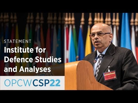 Institute for Defence Studies and Analyses Statement by Mr Ajey Lele at CSP-22