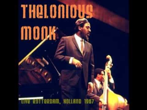 Thelonious Monk - Live Rotterdam 1967