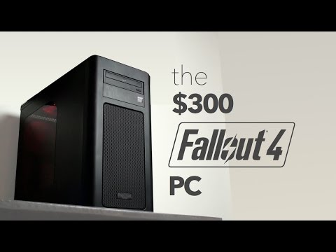 The $300 Fallout 4 PC