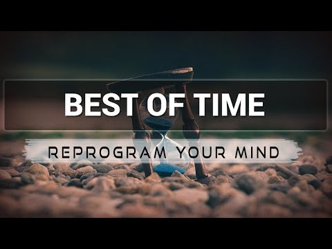 Best of Time affirmations mp3 music audio - Law of attraction - Hypnosis - Subliminal