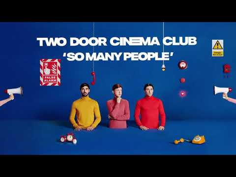 Two Door Cinema Club - So Many People Mp3