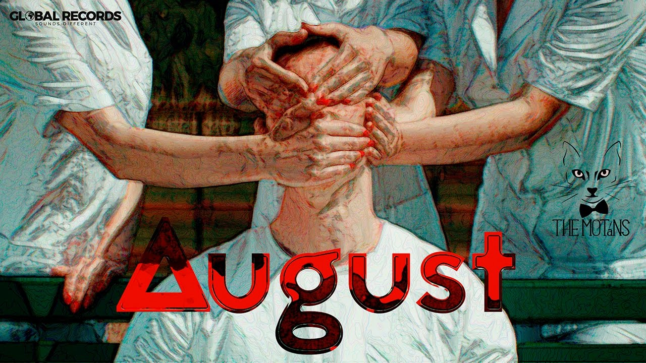 Download The Motans - August | Videoclip Oficial
