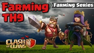 CLASH OF CLANS - AWESOME TH9 FARMING STRATEGIES