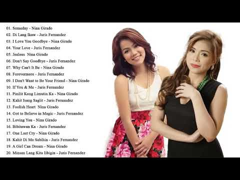 Juris Fernandez, Nina Girado Greatest Hits - Opm Tagalog Love Songs 2020