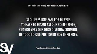 Tonta (Video Letra Oficial) - Natti Natasha Ft. Rakim & Ken-Y