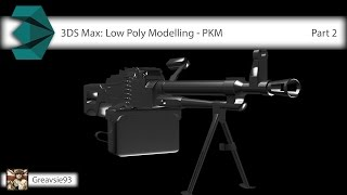 3DS Max: Low Poly Modelling - PKM [Part 2]