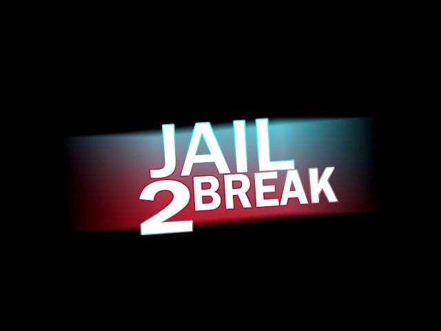 Jailbreak 2 OFFICIAL TRAILER
