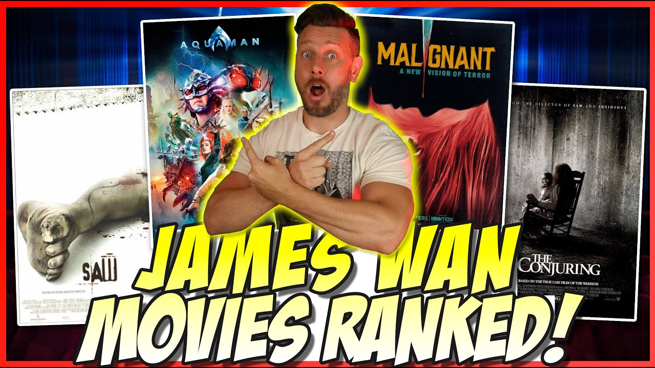 All 10 James Wan Films Ranked! (Saw to Malignant)