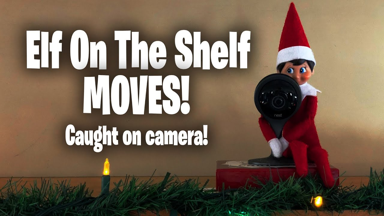 Elf On The Shelf Moving Caught On Camera Youtube
