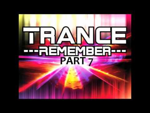 Trance Remember Mix Part 7 by Traxmaniak