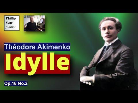 Théodore Akimenko: 3 Morceaux, Op. 16: II - Idylle