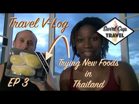 Thailand Travel VLog EP 3 | First Time Eating Durian, Scorpion, Gac Fruit and More!