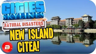 Cities Skylines ▶Picturesque Island Build◀ #42 Cities: Skylines Natural Disasters Parklife