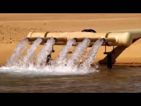 THE TRUE STORY OF THE GREAT MAN-MADE RIVER IN LIBYA
