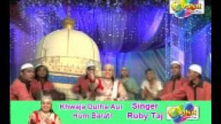 Ruby Taj  Qawwali Aire Chathi Mere Khwaja Ki
