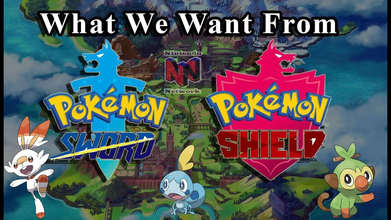 What We Want From Pokemon Sword And Pokemon Shield Youtube
