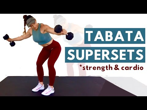 TOTAL BODY TABATA STRENGTH & CARDIO SUPERSETS Sculpt Lean Muscle + Burn Fat Fast