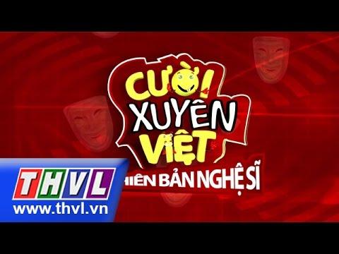 THVL   Cười xuyên Việt - Phiên bản nghệ sĩ - Tập 1