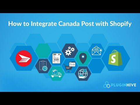 How To Integrate Canada Post With Shopify To Completely Automate The Order Fulfillment Process?