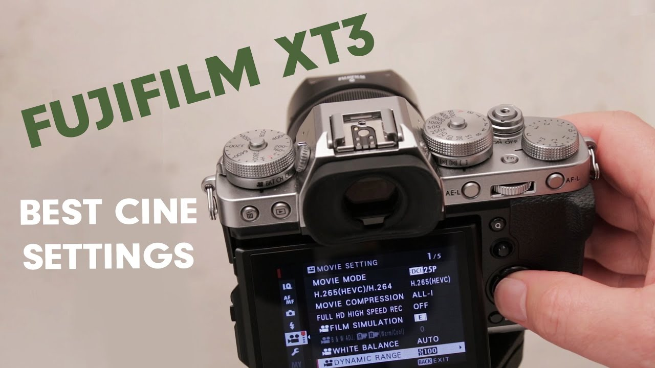FUJIFILM XT3 - Best Cine Settings