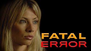 Fatal Error - ရုပ်ရှင်အပြည့်အစုံ