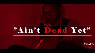 Youngg Kobe - Ain't Dead Yet dir. by @Lawaunfilms_
