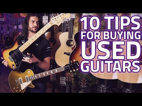 10 Tips For Buying Second Hand Guitars - How To Spot Fakes & Bad Deals