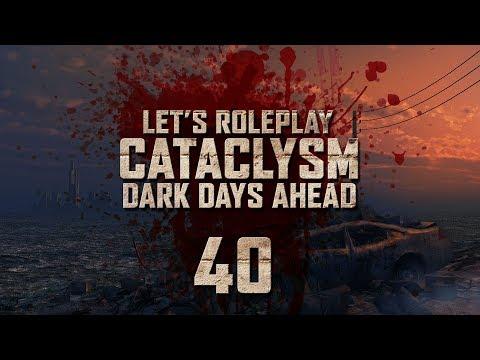 "Cataclysm: Dark Days Ahead | Ep 40 ""Drilling Down Deep"""