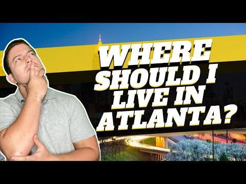 Where Should I Live In Atlanta Georgia?