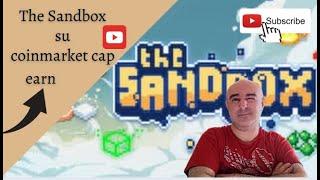 The Sandbox su coinmarket cap earn!