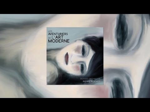 Pierre Adenot - Les aventuriers de l'art moderne (BOF)