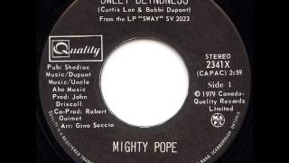 "Mighty Pope ""Sweet Blindness"""