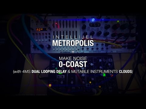 Intellijel Metropolis 1.3 + Make Noise 0-Coast (in two parts)