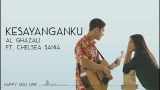 Download Al Ghazali ft.  Chelsea Shania - Kesayanganku | OST. Samudra Cinta (Lirik)