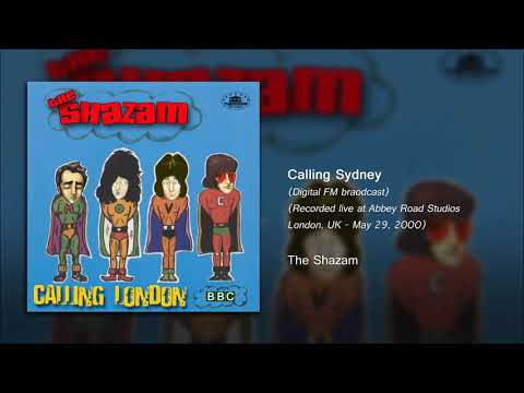 The Shazam - Calling Sydney - Abbey Road Studios - London, UK - 2000-05-29