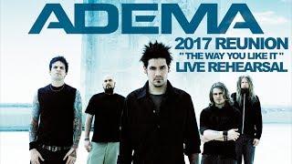 Adema - The Way You Like It - STUDIO 2017 (1st Rehearsal w/Mark Chavez in 6 Years)